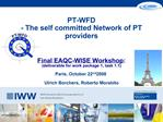 PT-WFD  - The self committed Network of PT providers