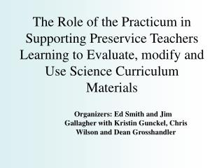 The Role of the Practicum in Supporting Preservice Teachers Learning to Evaluate, modify and Use Science Curriculum Mate