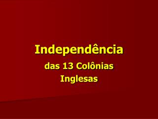 Independ ncia