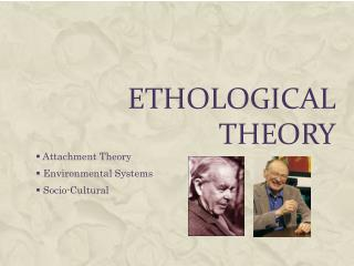Ethological Theory