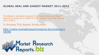 Global Seal and Gasket Industry Trends2012-2015:MarketResear