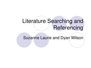 Literature Searching and Referencing
