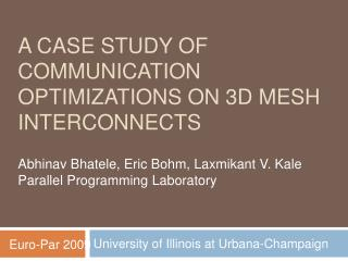 A Case Study of Communication Optimizations on 3D Mesh Interconnects