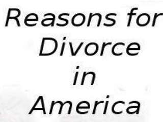 Reasons for Divorce in America