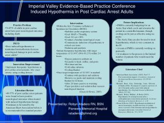 Imperial Valley Evidence-Based Practice Conference Induced Hypothermia in Post Cardiac Arrest Adults
