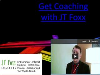 Get Coaching with JT Foxx