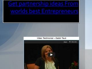 Get partnership ideas From worlds best Entrepreneurs