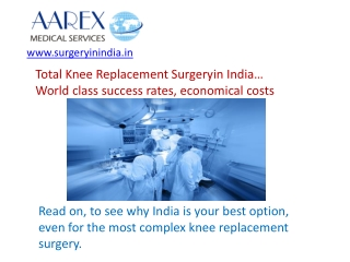 Total Knee Replacement Surgery - Advantages