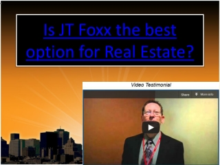 Is JT Foxx the best option for Real Estate