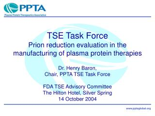 TSE Task Force Prion reduction evaluation in the manufacturing of plasma protein therapies