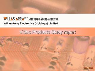 Video Products Study report