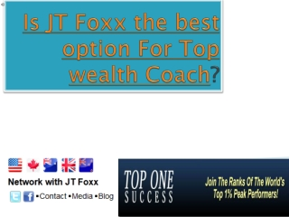 Is JT Foxx the best Option For wealth coach