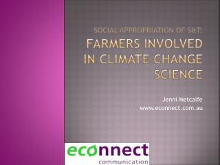 Social appropriation of  s&t :  farmers involved in climate change science