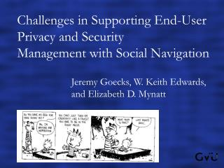 Challenges in Supporting End-User Privacy and Security  Management with Social Navigation