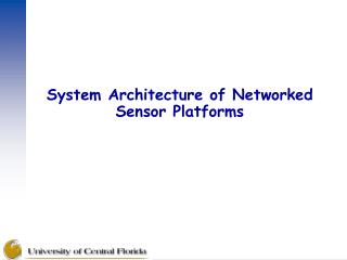 System Architecture of Networked Sensor Platforms