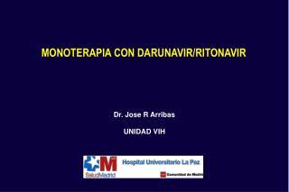 MONOTERAPIA CON DARUNAVIR/RITONAVIR
