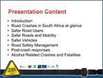 State of the Road Safety Report  Mr. CP. Letsoalo  Acting CEO: RTMC