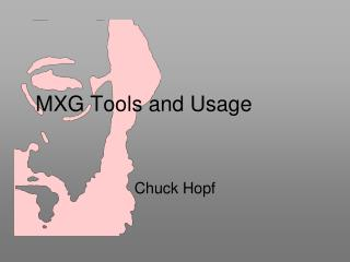 MXG Tools and Usage