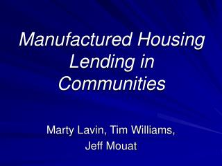Manufactured Housing Lending in Communities