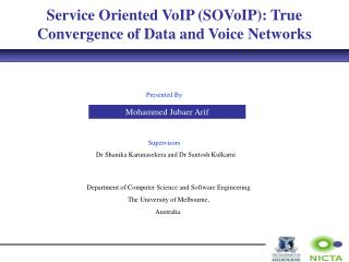 Service Oriented VoIP SOVoIP: True Convergence of Data and Voice Networks