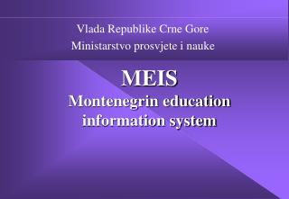 MEIS Montenegrin education information system