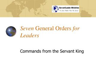 Seven  General Orders  for Leaders