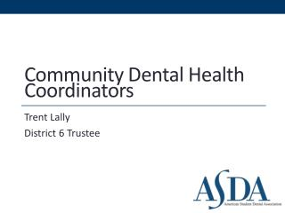 Community Dental Health Coordinators