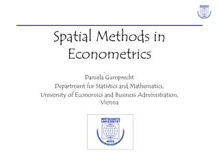 Spatial Methods in Econometrics