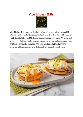 5% off - Vibe Kitchen & Bar Restaurant Springfield Central, QLD