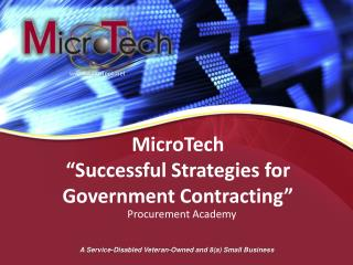 """MicroTech """"Successful Strategies for Government Contracting"""""""