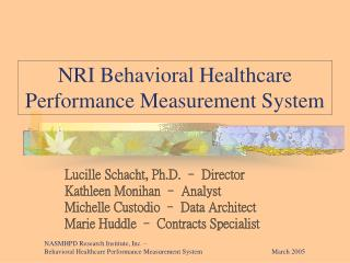 NRI Behavioral Healthcare Performance Measurement System