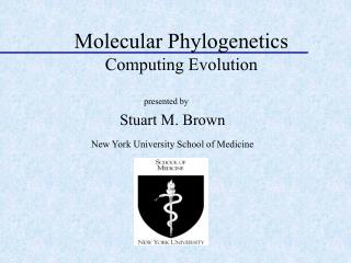 Molecular Phylogenetics Computing Evolution