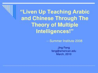 Liven Up Teaching Arabic and Chinese Through The Theory of Multiple Intelligences
