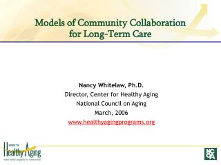 Models of Community Collaboration for Long-Term Care