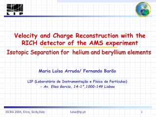 Velocity and Charge Reconstruction with the RICH detector of the AMS experiment