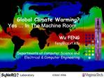 Global Climate Warming Yes   In The Machine Room
