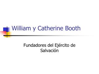 William y Catherine Booth