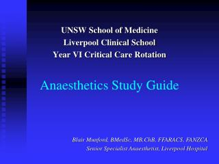 Anaesthetics Study Guide