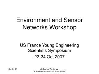 Environment and Sensor Networks Workshop