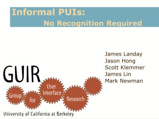 Informal PUIs:   No Recognition Required