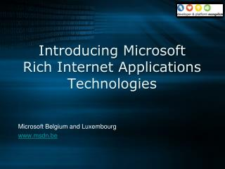 Introducing Microsoft  Rich Internet Applications Technologies