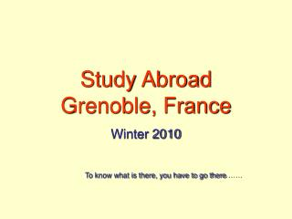 Study Abroad   Grenoble, France