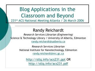 Blog Applications in the Classroom and Beyond 231st ACS National Meeting Atlanta