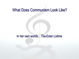 What Does Communism Look Like