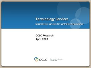 Terminology Services Experimental Services for Controlled Vocabularies