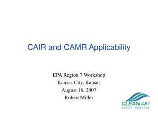 CAIR and CAMR Applicability