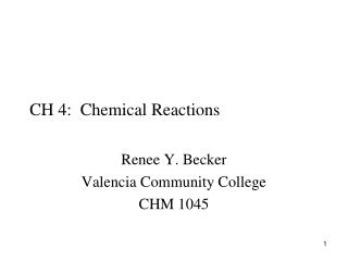 CH 4:  Chemical Reactions