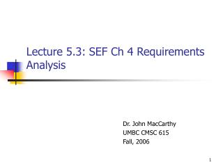 Lecture 5.3: SEF Ch 4 Requirements Analysis