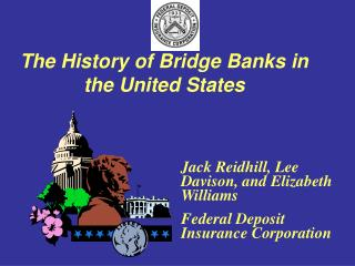 The History of Bridge Banks in the United States