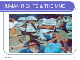 HUMAN RIGHTS  THE MNE